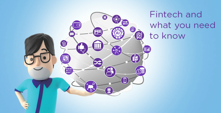 Fintech and what you need to know
