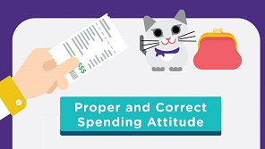 Proper and Correct Spending Attitude [Aged 9-11]