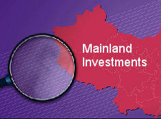 Know more about Mainland investments